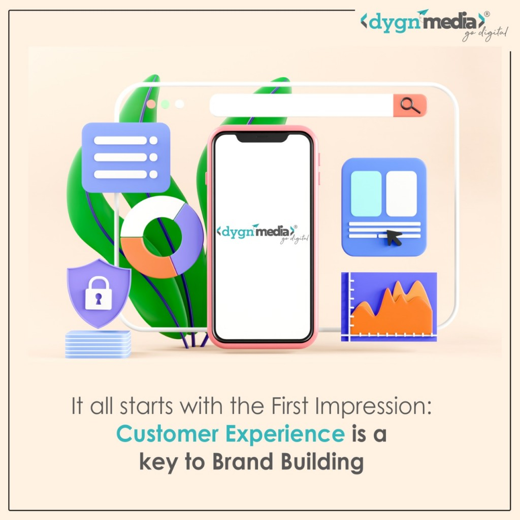 It all starts with the First Impression: Customer Experience is a key to Brand Building.